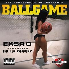 Ball Game (feat. Killa Ghanz)