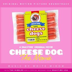 Cheese Dog: The Movie (Original Motion Picture Soundtrack)