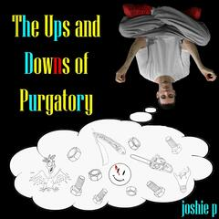 The Ups and Downs of Purgatory
