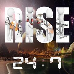 Rise 24:7