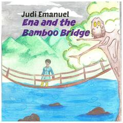 Ena and the Bamboo Bridge