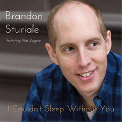 I Couldn't Sleep Without You (feat. Nat Zegree)