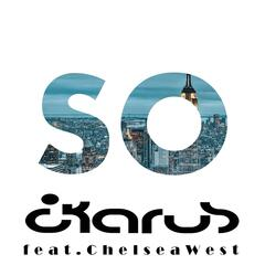 So (feat. Chelsea West)