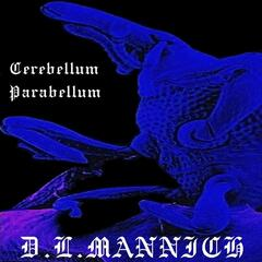Cerebellum Parabellum