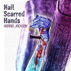 Nail Scarred Hands