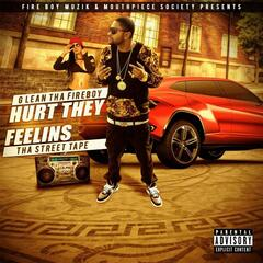 Hurt They Feelins (Tha Street Tape)