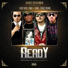 Ready (feat. Baby Bash & Tobias Brown)