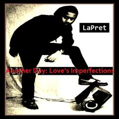 Another Day: Love's Imperfections