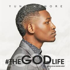 The God Life (feat. Dustin West & Kidd Los)