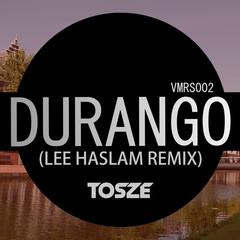 Durango (Lee Haslam Remix)