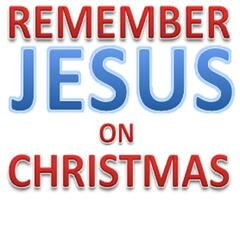 Remember Jesus On Christmas