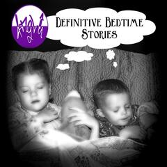 Definitive Bedtime Stories