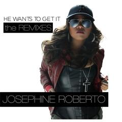 He Wants to Get It (The Remixes)