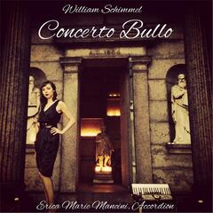 William Schimmel: Concerto Bullo