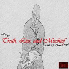 Truth, Lies & Mischief  (+ Adrift Ep)