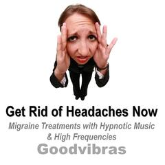 Get Rid of Headaches Now (Migraine Treatments With Hypnotic Music & High Frequencies)