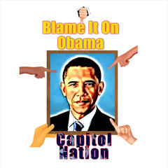Blame It On Obama