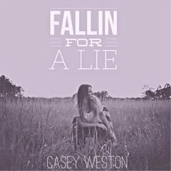 Fallin' for a Lie