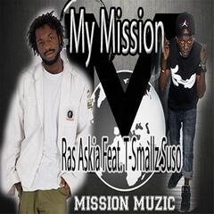 My Mission (feat. T-Smallz Suso)