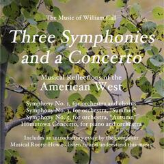 William Call: Three Symphonies and a Concerto