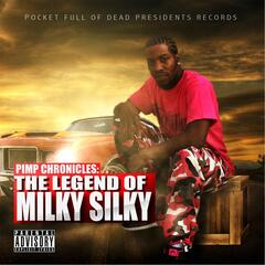 Pimp Chronicles: The Legend of Milky Silky