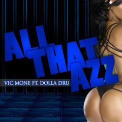 All That Azz (feat. Dolla Dru)
