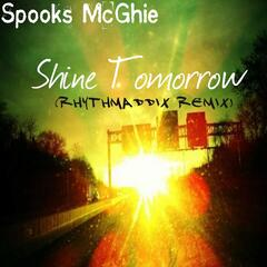 Shine Tomorrow (Rhythmaddix Remix)