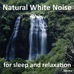 Natural White Noise for Sleep and Relaxation
