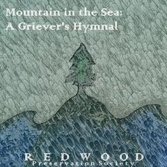 Mountain in the Sea: A Griever's Hymnal