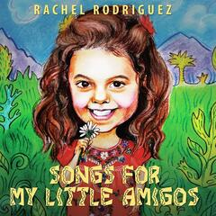Songs for My Little Amigos