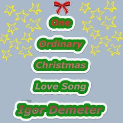 One Ordinary Christmas Love Song