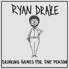 Drinking Games for One Person