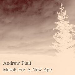 Muzak for a New Age