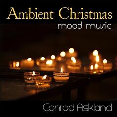 Ambient Christmas Mood Music