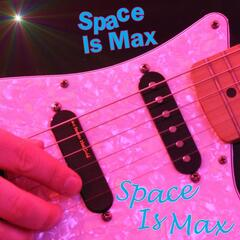 Space Is Max