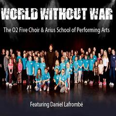 A World Without War (feat. Daniel Lafrombe)