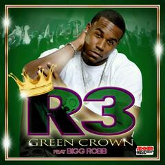 Green Crown (Dat Apple) [feat. Bigg Robb]