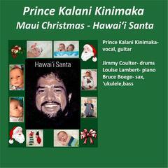 Maui Christmas / Hawai'i Santa