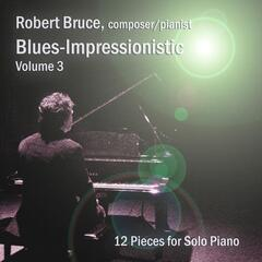 Blues-Impressionistic, Vol. 3