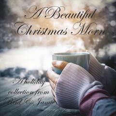A Beautiful Christmas Morn