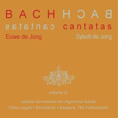 Bach Cantatas, Vol. 3: Cantata Movements for Organ Four Hands