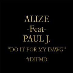 Do It for My Dawg (feat. Paul J.)