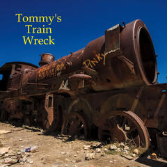 Tommy's Train Wreck