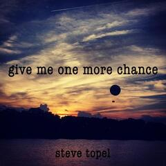 Give Me One More Chance