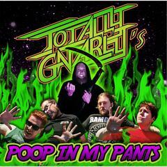 Poop in My Pants