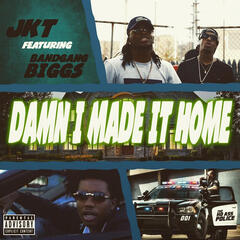 Damn I Made It Home (Remix)