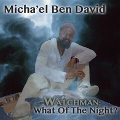 Watchman: What of the Night?