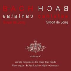 Bach Cantatas, Vol. 5: Cantata Movements for Organ Four hands