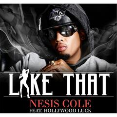 Like That (feat. Hollywood Luck)