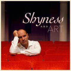 Shyness and Art